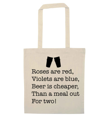 Roses are red violets are blue beer is cheaper than a meal out for two natural tote bag