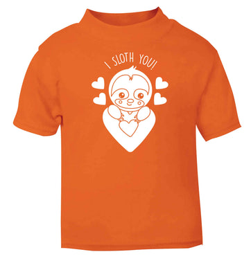 I sloth you orange baby toddler Tshirt 2 Years