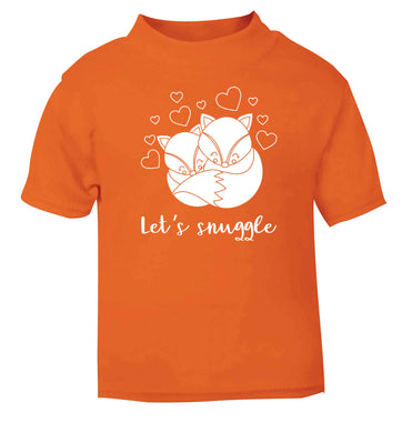 Let's snuggle orange baby toddler Tshirt 2 Years