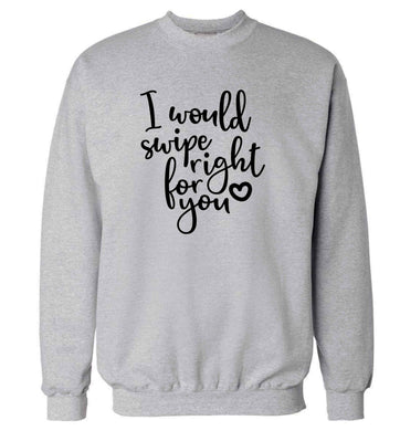 I would swipe right for you adult's unisex grey sweater 2XL