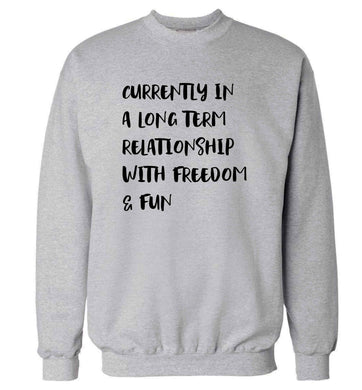 Currently in a long term relationship with freedom and fun adult's unisex grey sweater 2XL