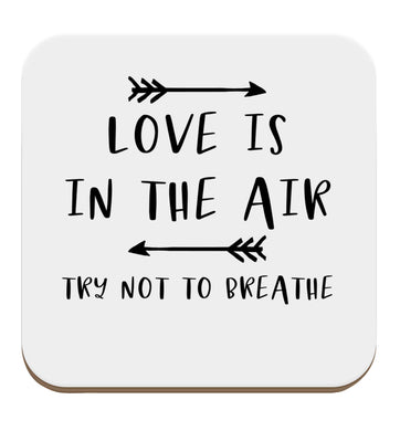 Love is in the air try not to breathe set of four coasters