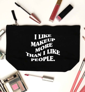 I like makeup more than people black makeup bag
