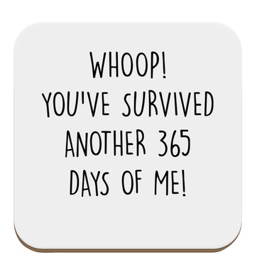 Whoop! You've survived another 365 days with me! set of four coasters
