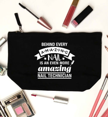 Behind every amazing nail is an even more amazing nail technician black makeup bag