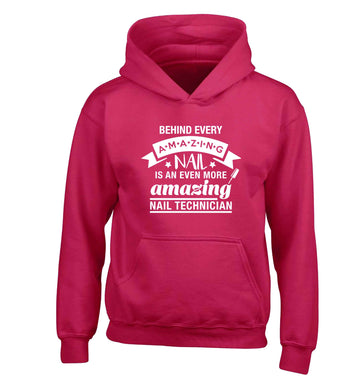 Behind every amazing nail is an even more amazing nail technician children's pink hoodie 12-13 Years