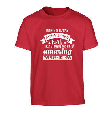 Behind every amazing nail is an even more amazing nail technician Children's red Tshirt 12-13 Years