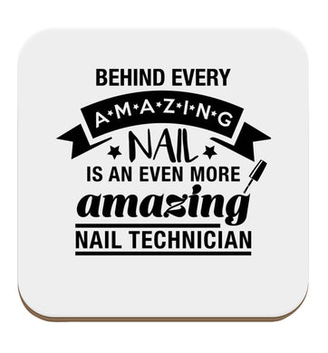 Behind every amazing nail is an even more amazing nail technician set of four coasters