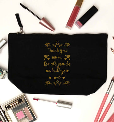 Gorgeous gifts for mums on mother's day! Thank you mum for all you do and all you are black makeup bag