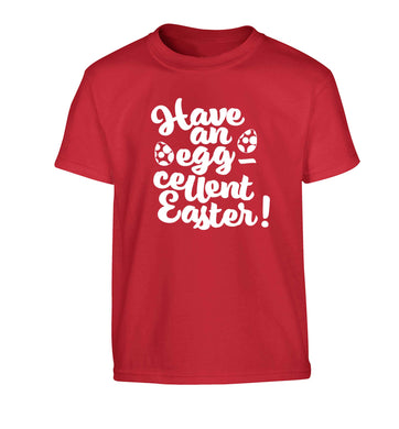 Have an eggcellent Easter Children's red Tshirt 12-13 Years