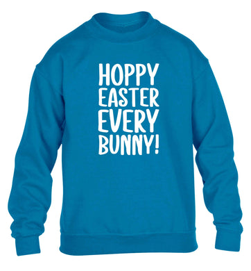 Hoppy Easter every bunny! children's blue sweater 12-13 Years