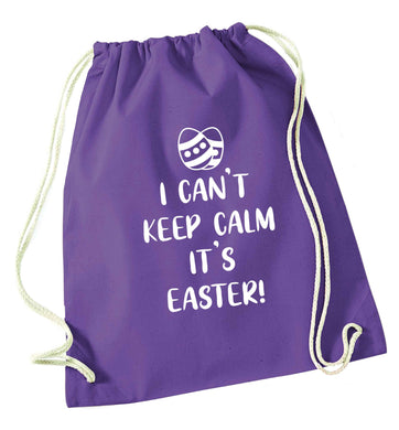 I can't keep calm it's Easter purple drawstring bag