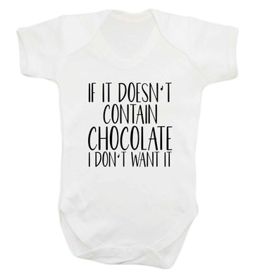 If it doesn't contain chocolate I don't want it baby vest white 18-24 months
