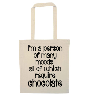 funny gift for a chocaholic! I'm a person of many moods all of which require chocolate natural tote bag