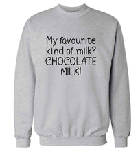 funny gift for a chocaholic! My favourite kind of milk? Chocolate milk! adult's unisex grey sweater 2XL