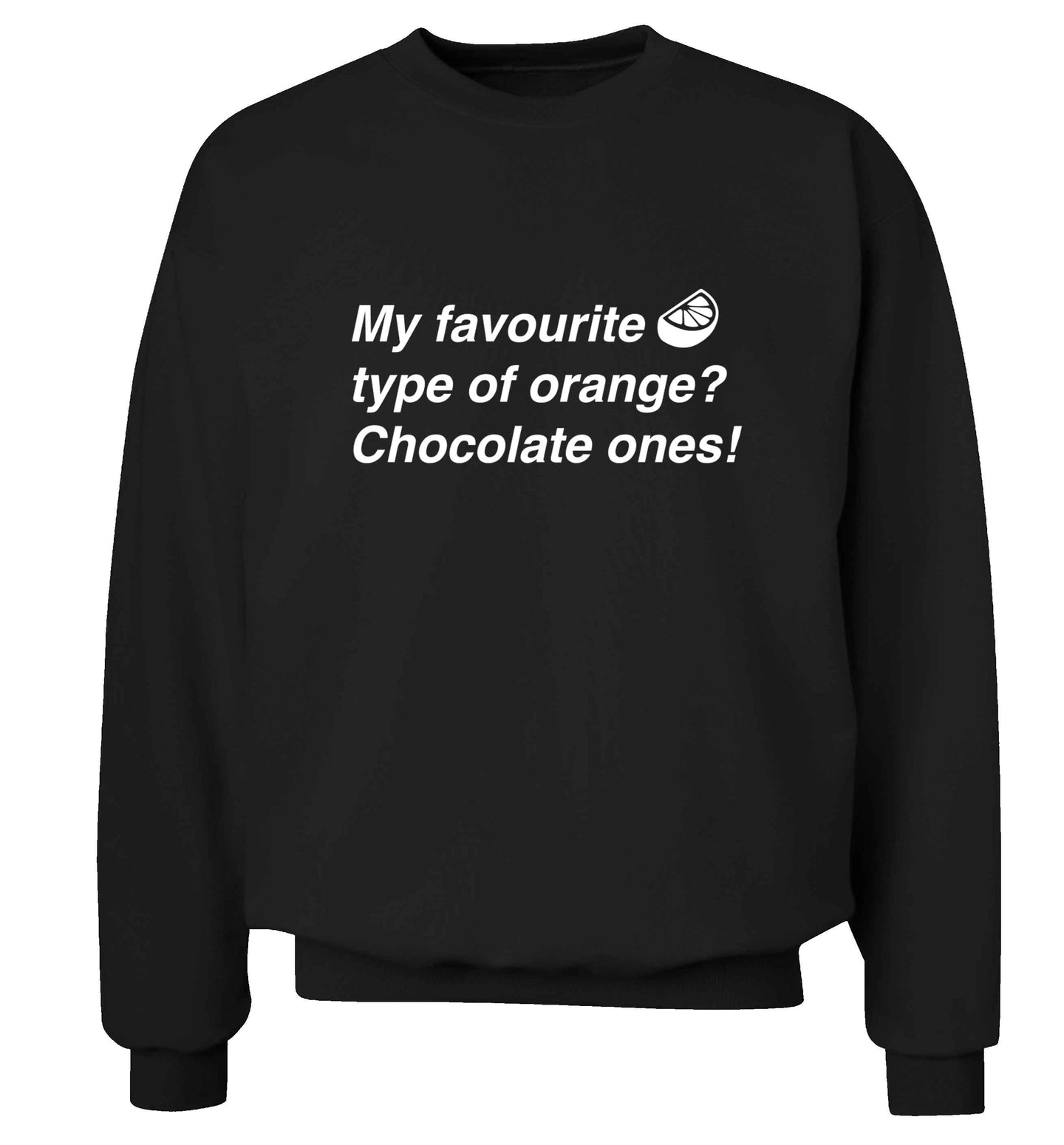 funny gift for a chocaholic! My favourite kind of oranges? Chocolate ones! adult's unisex black sweater 2XL