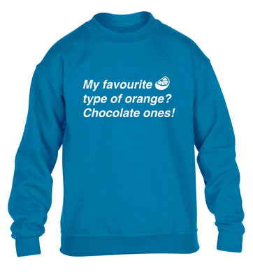 funny gift for a chocaholic! My favourite kind of oranges? Chocolate ones! children's blue sweater 12-13 Years