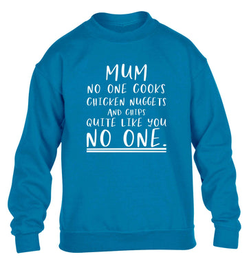 Super funny sassy gift for mother's day or birthday!  Mum no one cooks chicken nuggets and chips like you no one children's blue sweater 12-13 Years