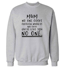 Super funny sassy gift for mother's day or birthday!  Mum no one cooks chicken nuggets and chips like you no one adult's unisex grey sweater 2XL