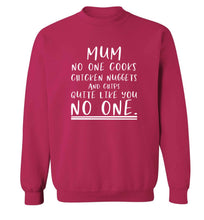 Super funny sassy gift for mother's day or birthday!  Mum no one cooks chicken nuggets and chips like you no one adult's unisex pink sweater 2XL