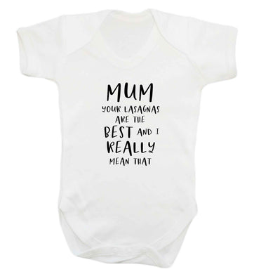 Funny gifts for your mum on mother's dayor her birthday! Mum your lasagnas are the best and I really mean that baby vest white 18-24 months
