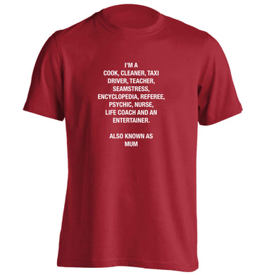 Funny gifts for your mum on mother's dayor her birthday! Mum, cook, cleaner, taxi driver, teacher, seamstress, encyclopedia, referee, psychic, nurse, life coach and entertainer adults unisex red Tshirt 2XL