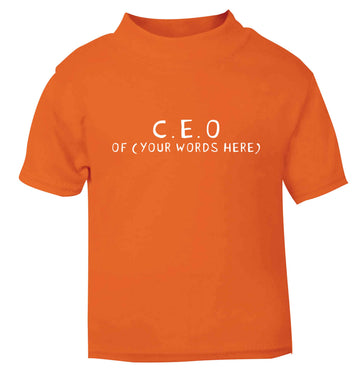 What are you president of? Personalise it here!  orange baby toddler Tshirt 2 Years