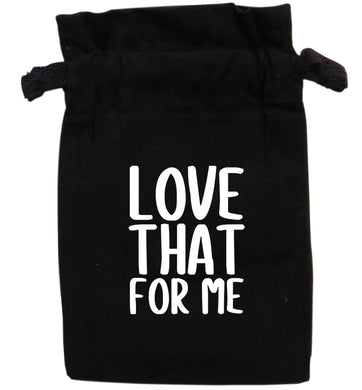 Love that for me | XS - L | Pouch / Drawstring bag / Sack | Organic Cotton | Bulk discounts available!