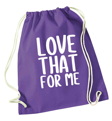 We love this for YOU! Who else loves saying this?!  purple drawstring bag