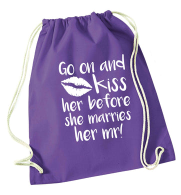 Kiss her before she marries her mr! purple drawstring bag