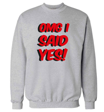 Omg I said yes adult's unisex grey sweater 2XL