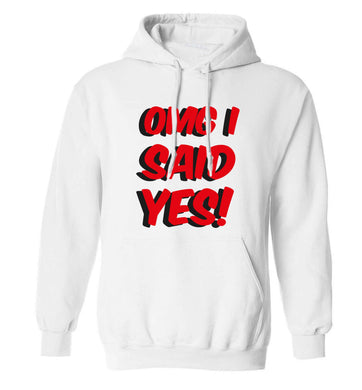 Omg I said yes adults unisex white hoodie 2XL