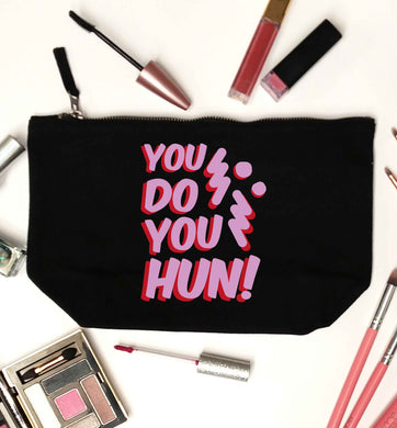 You do you hun black makeup bag