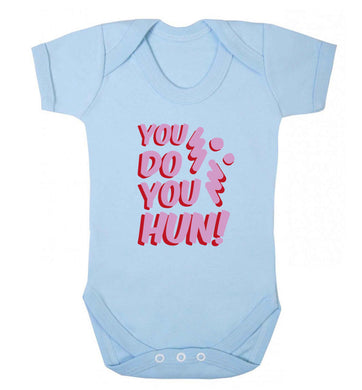 You do you hun baby vest pale blue 18-24 months