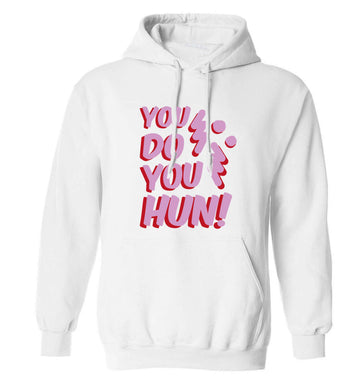 You do you hun adults unisex white hoodie 2XL