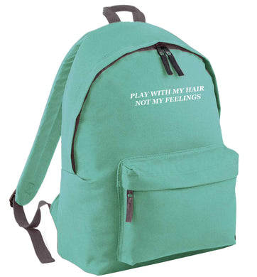 Play with my hair not my feelings mint adults backpack