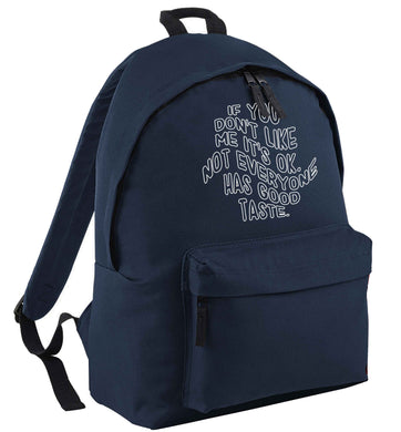 If you don't like me it's ok not everyone has good taste | Children's backpack