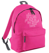 If you don't like me it's ok not everyone has good taste pink adults backpack