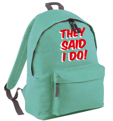 They said I do mint adults backpack