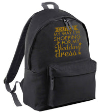 Out of my way I'm shopping for my wedding dress black adults backpack