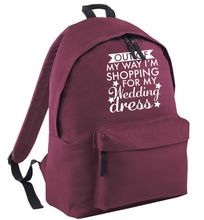 Out of my way I'm shopping for my wedding dress maroon adults backpack