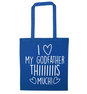 I love my Godfather this much blue tote bag