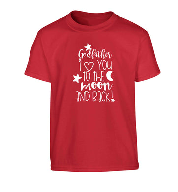 Godfather I love you to the moon and back Children's red Tshirt 12-13 Years
