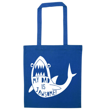 My Dad is jawsome blue tote bag
