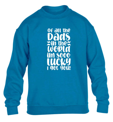 I'm as lucky as can be the worlds greatest dad belongs to me! children's blue sweater 12-13 Years