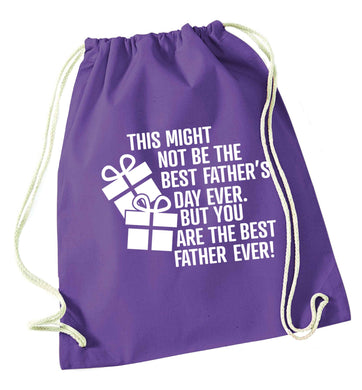 It might not be the best Father's Day ever but you are the best father ever! purple drawstring bag