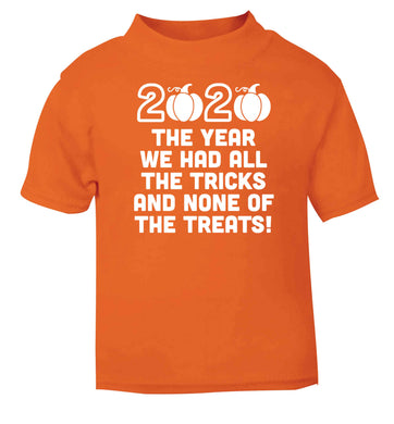 2020 The year we had all of the tricks and none of the treats orange baby toddler Tshirt 2 Years