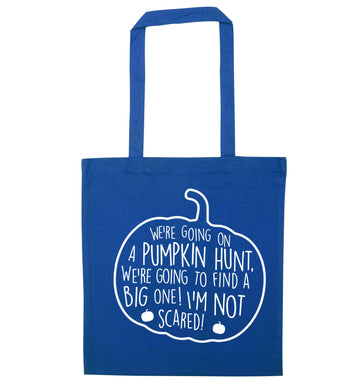 We're going on a pumpkin hunt blue tote bag