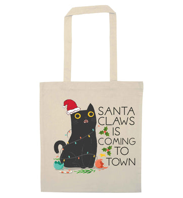 Santa claws is coming to town  natural tote bag
