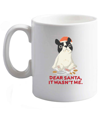 10 oz Dear Santa it wasn't me ceramic mug right handed